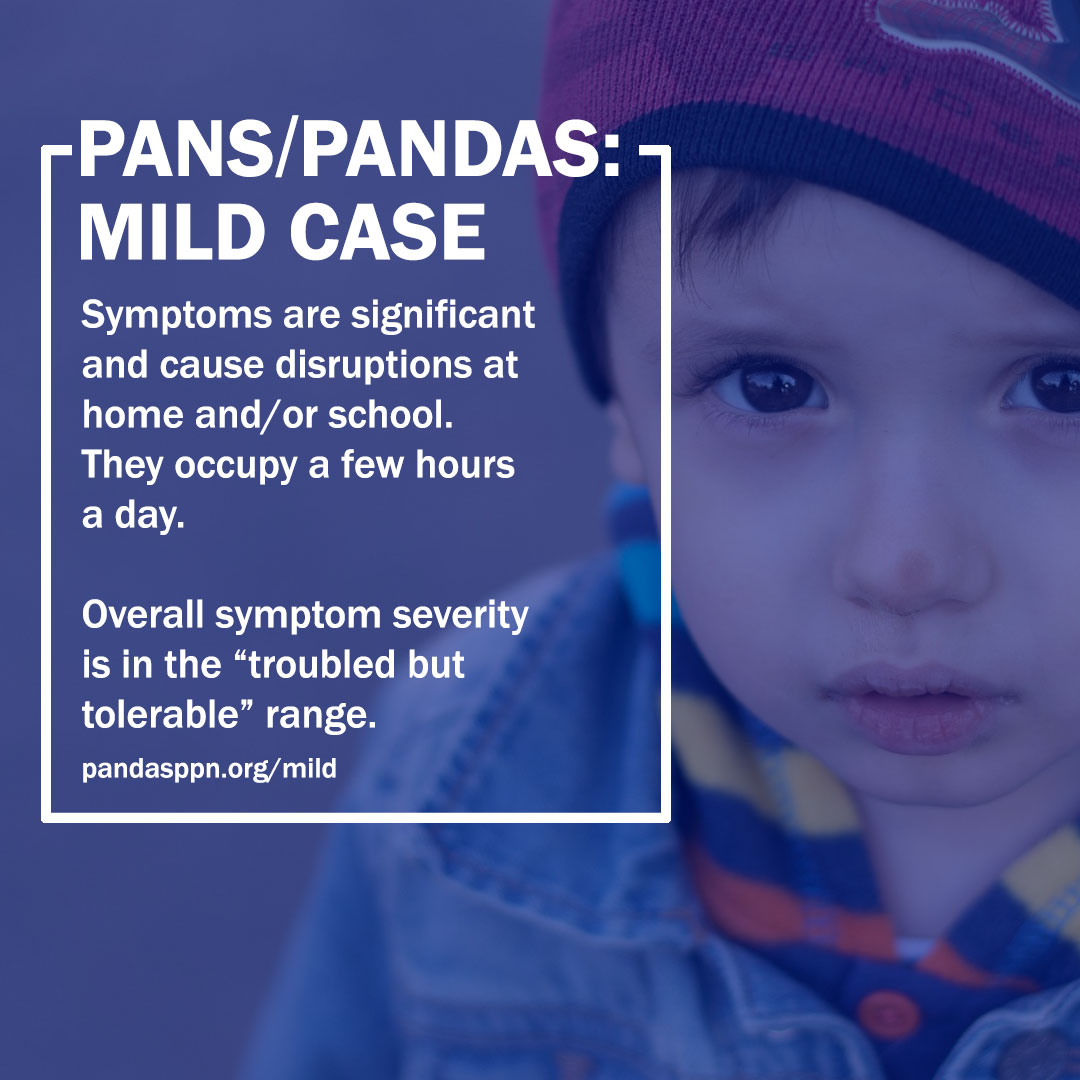 Mild PANS PANDAS