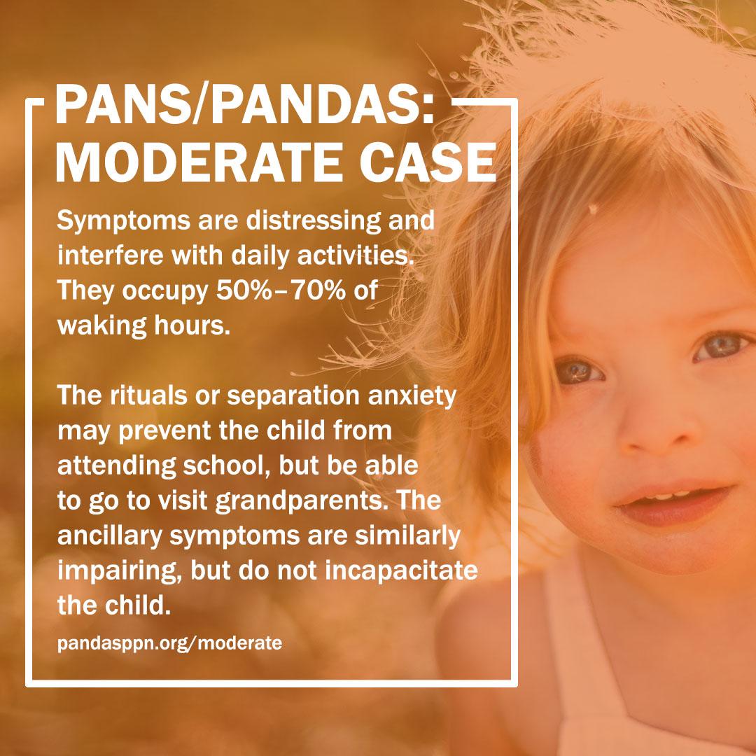 Moderate PANS PANDAS