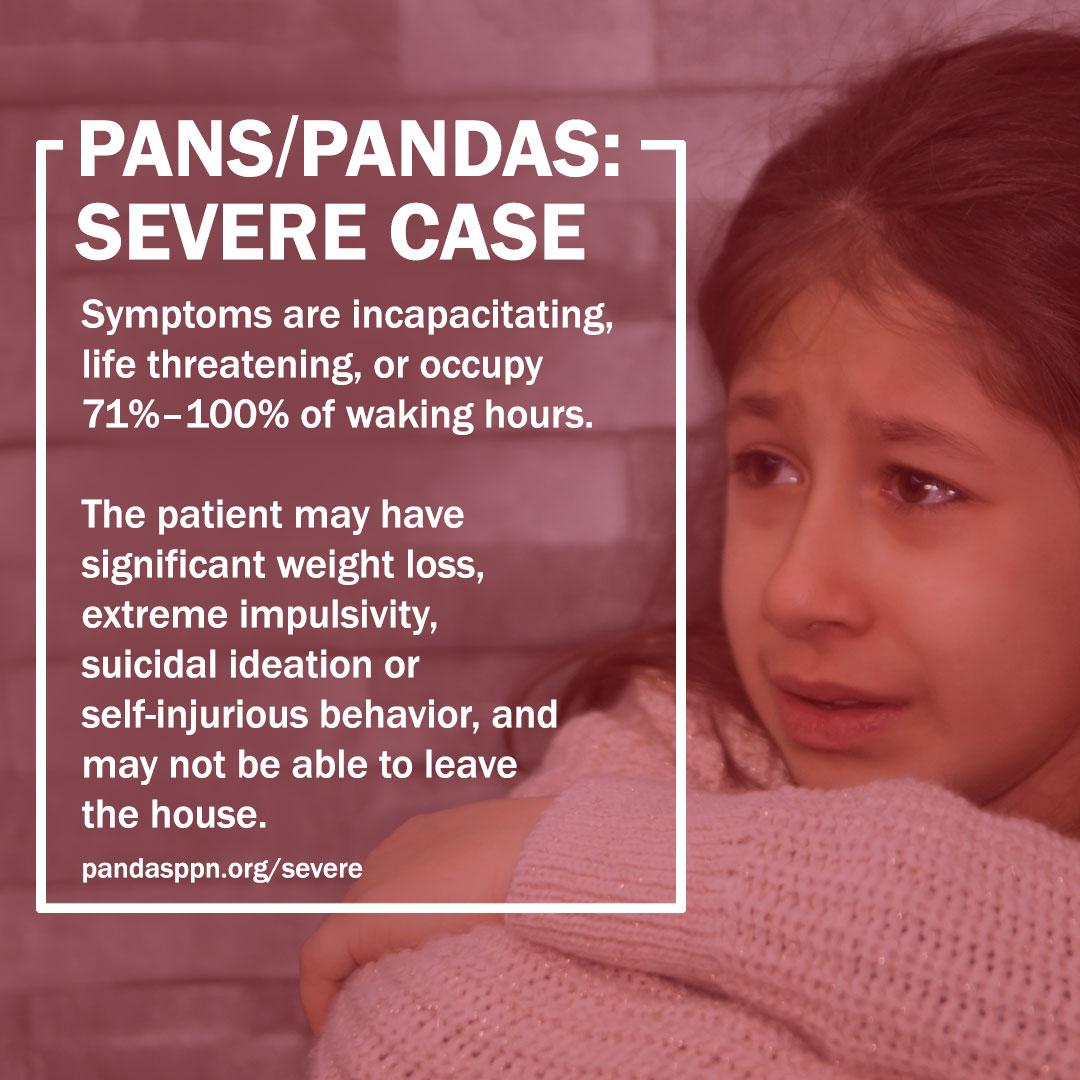 Severe PANS PANDAS